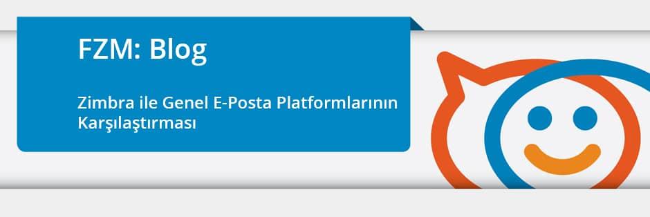 Zimbra ile Genel E-Posta Platformlarının Karşılaştırması